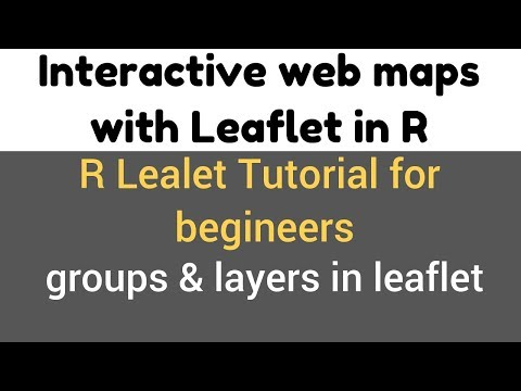 R Leaflet Tutorial   Groups and layers   Grouping the layers