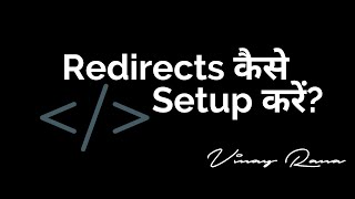 Redirects — 301 and 302 Redirection for SEO