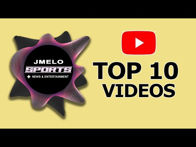2019 Top 10 VIDEOS of JMelo Sports + News & Entertainment