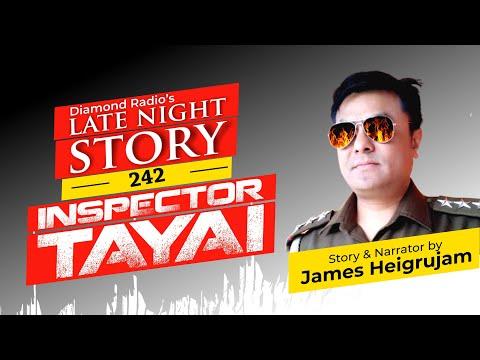 INSPECTOR TAYAI (EPS-242) || 10th  JULY  2021 || DIAMOND RADIO LIVE STREAMING