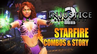STARFIRE - Combos & Story Multiverse: INJUSTICE 2 DLC