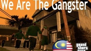Video GTASA: Malaysia We Are The Gangster Music Video (Gangwars) download MP3, 3GP, MP4, WEBM, AVI, FLV Januari 2018