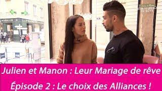 Mariage de Julien Tanti et Manon Marsault : les coulisses - Les alliances (Exclu vidéo)