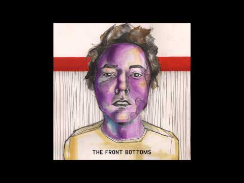 The Front Bottoms - The Front Bottoms (Full Album)