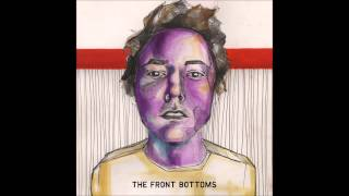 Gambar cover The Front Bottoms - The Front Bottoms (Full Album)
