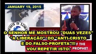 Pânico Mundial!!! O ANTICRISTO será liberado!!! Profeta David Owuor