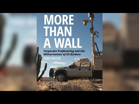 More Than a Wall: A History of the Border-Industrial Complex (1/2)