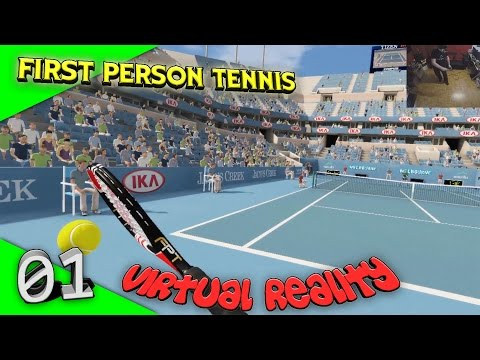 First Person Tennis - The Real Tennis Simulator [Let's Play][Gameplay][HTC Vive][Virtual Reality]