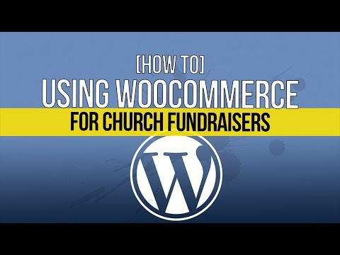How To Use Your Church Website For Fundraisers | Woocommerce thumbnail