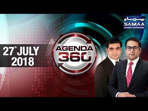 India Pakistan Relations | Agenda 360 | SAMAA TV | 27 July 2018