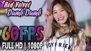 60FPS 1080P | Red Velvet(레드벨벳) - Dumb Dumb,  2015 INCHEON K-POP CONCERT 20151026