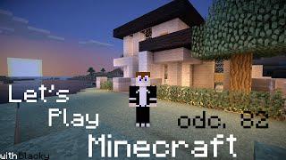Let's Play Minecraft odc. 82 - Tu będziemy mieszkać!
