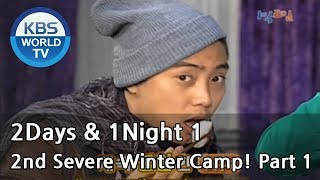 2 Days and 1 Night Season 1 | 1박 2일 시즌 1 - 2nd Severe Winter Camp!, part 1