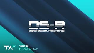 Chris SX - Das Find Ich Cool! [Digital Society Recordings]