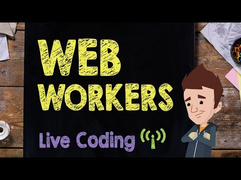 WebWorkers: Code Session - Supercharged