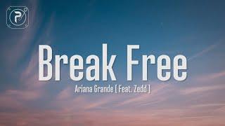 Ariana Grande - Break Free (Lyrics) This is the part when I break free