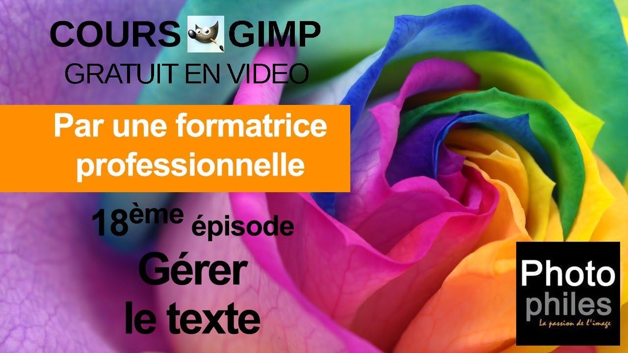 N°18 Cours GIMP : Ajouter du texte à vos images