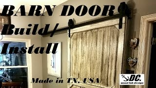 DC. ROLLING BARN DOOR. FULL BUILD AND INSTALL.