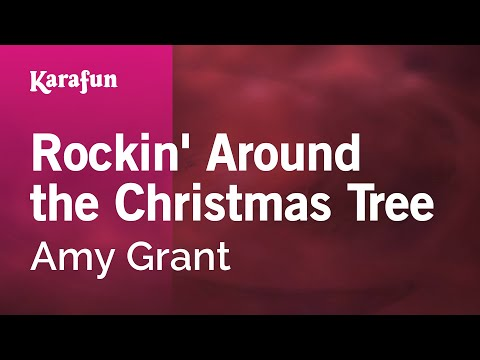 Karaoke Rockin' Around the Christmas Tree - Amy Grant *