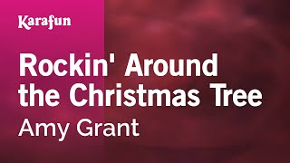 Karaoke Rockin 39 Around the Christmas Tree Amy Grant