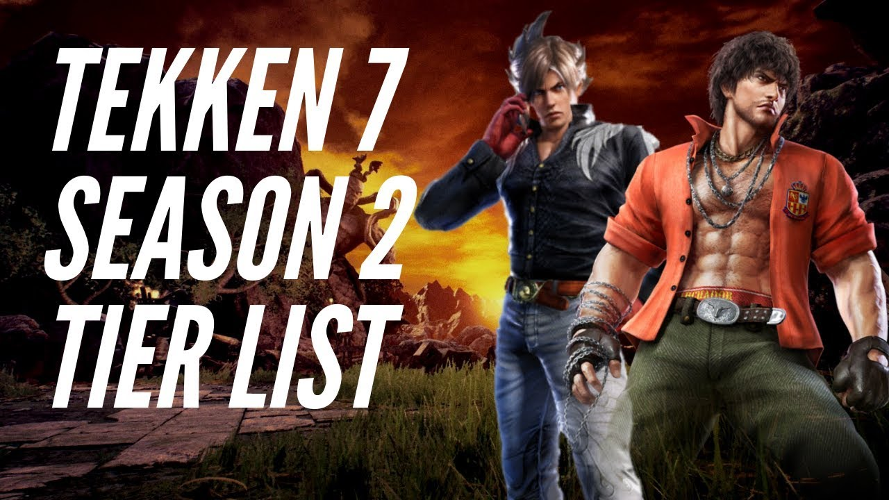 tekken 7 season 2 tier list