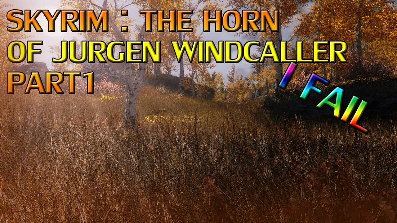 how to get to jurgen windcaller