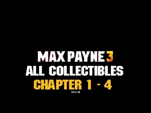 AH Guide: Max Payne 3 - Chapter 1 - 4...