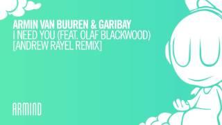 Скачать Armin Van Buuren Garibay I Need You Feat Olaf Blackwood Andrew Rayel Extended Remix