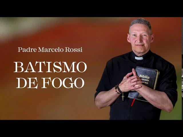Trecho do livro Batismo de fogo, por Padre Marcelo Rossi
