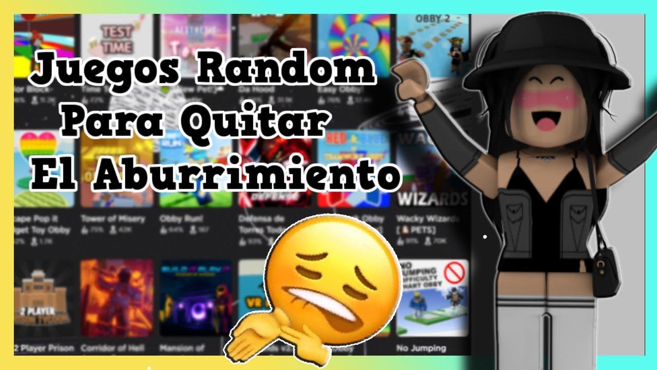 ✨Juegos Randoms Para QUITAR El ABURRIMIENTO :D