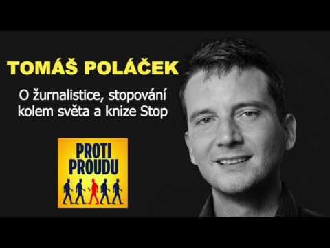 Rozhovor s Tomášem Poláčkem - Proti Proudu