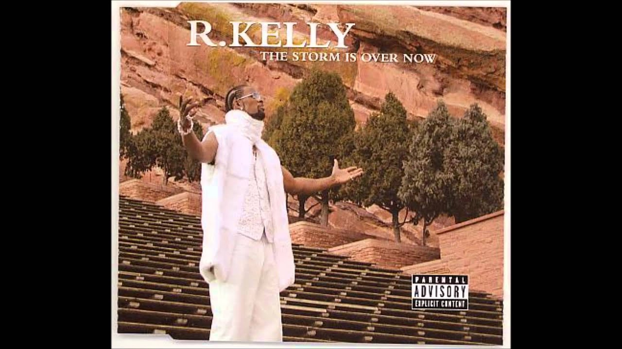 R. Kelly storm is over now lyrics mp3 download | zortam music.