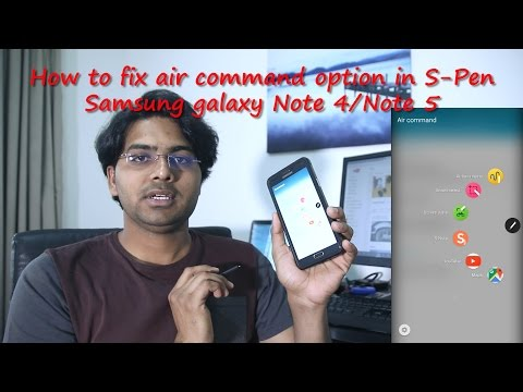 FIXED - S-pen air command is not working properly in Samsung galaxy Note 4 and Note 5