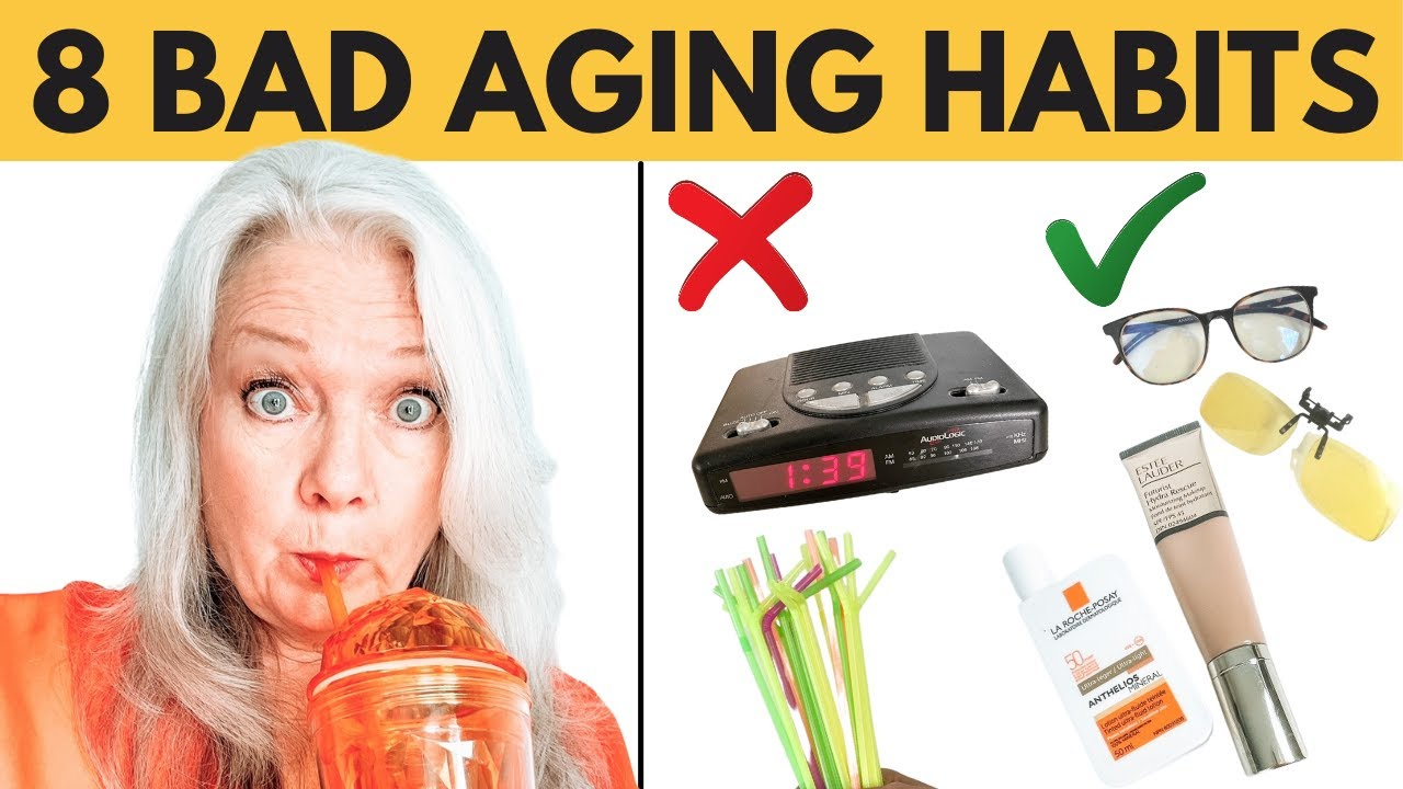 8 HABITS THAT AGE YOU, CHANGE NOW TO LOOK YOUNGER LONGER (Women over 50 )