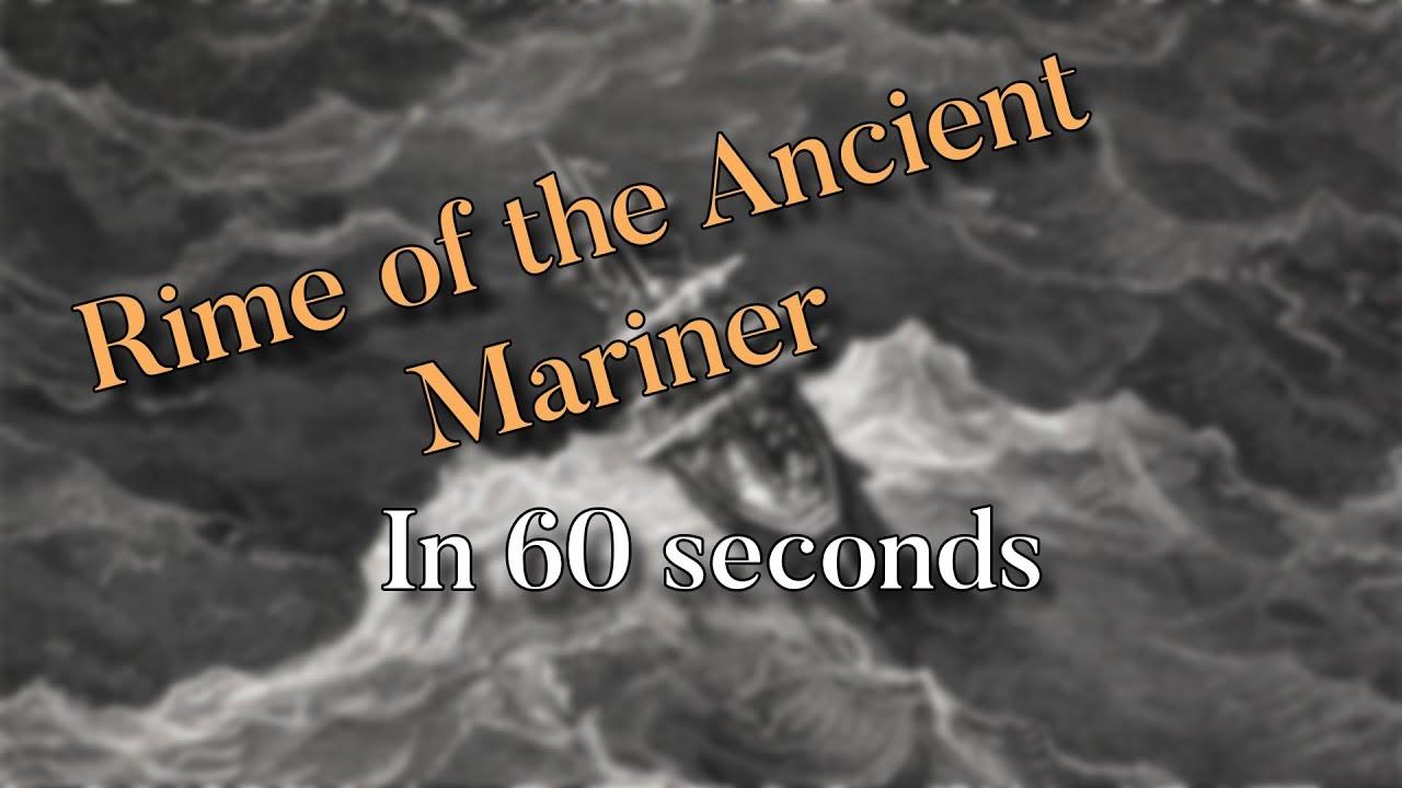 Rime of Ancient Mariner - Literature In 60 Seconds