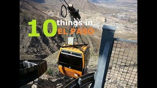 The 10 Best Things to Do in El Paso, Texas