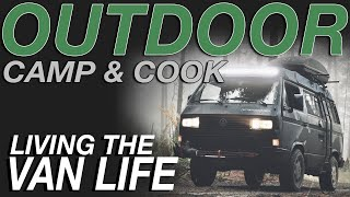 Outdoor Camping and Cooking Living The Van Life