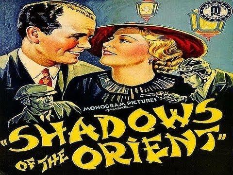 Shadows of the Orient [1935] Burt P. Lynwood