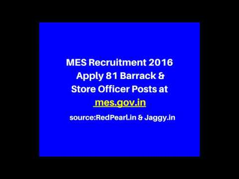 MES Recruitment 2016 | Apply 81 Barrack & Store Officer Posts | Jaggy