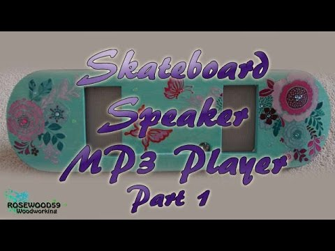 How To Make A Skateboard Speaker MP3 Player (Part 1)