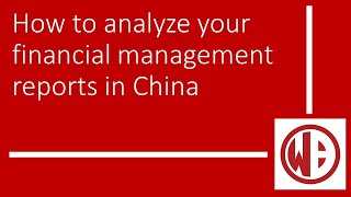 How to analyze your financial management reports in China