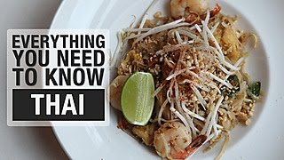 Everything You Need to Know About Thai Cuisine
