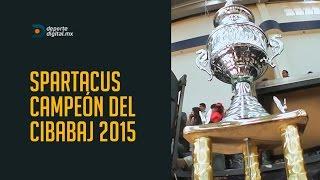 ESPARTACUS VS SAHUAY0 TERCER PARTIDO DE LA FINAL CIBABAJ  2015