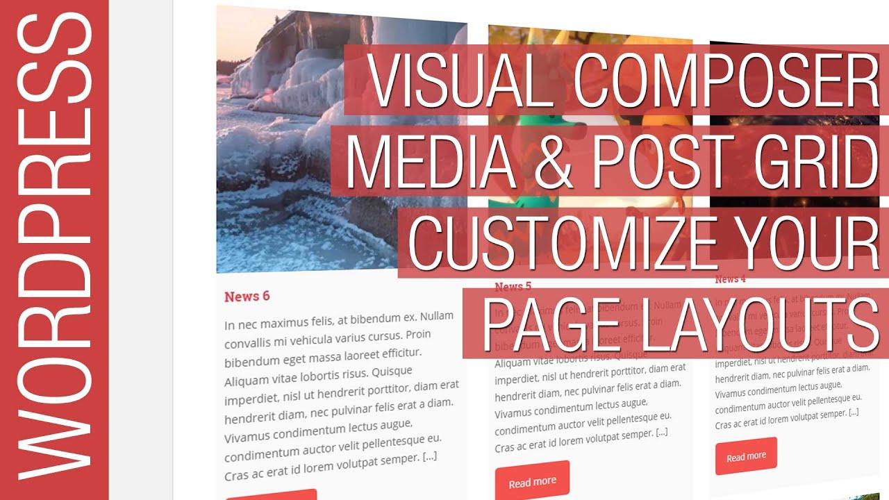 Wordpress Visual Composer Media & Post Grid Tutorial