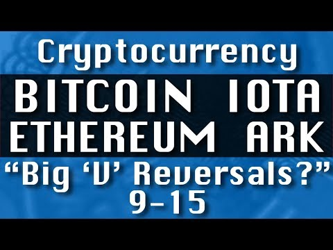 """BITCOIN IOTA ETHEREUM ARK """"Big V Reversals?""""-9-15 CryptoCurrency Technical Analysis : Path Chat"""