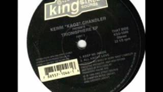 Kerri Chandler - Keep Me Inside