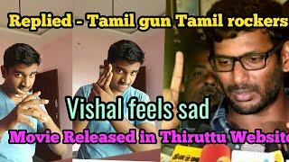 Replied -Tamil Gun|Tamil Rockers to Thupparivaalan movie😟😯😢😭