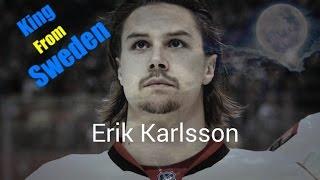 Erik Karlsson - King From Sweden