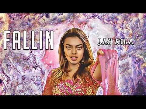 Jay Kila - Fallin (Official Video)