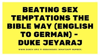 Beating SEX Temptations the BIBLE way (English - German) - Duke Jeyaraj